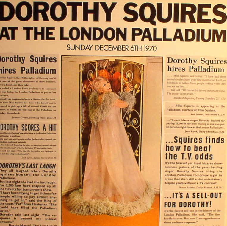Dorothy Squires... At the London Palladium