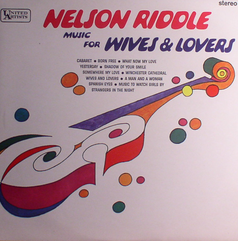Nelson Riddle... Music for Wives & Lovers