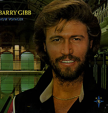 Barry Gibb...Now Voyager