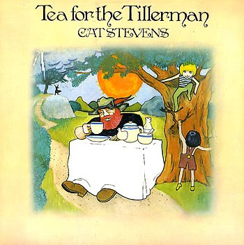 Cat Stevens...Tea For The Tillerman
