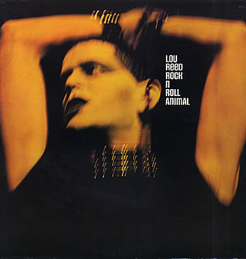 Lou Reed... Rock n Roll Animal