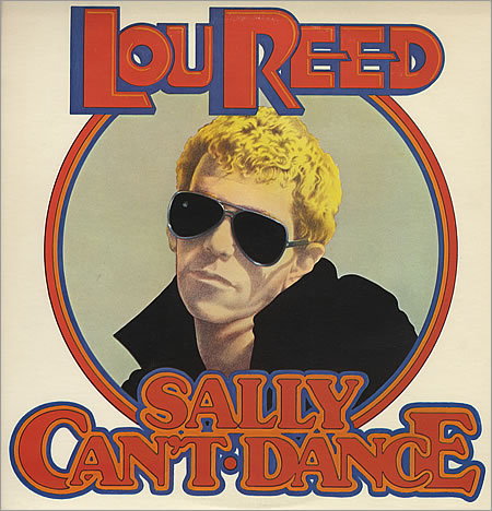 Lou Reed...Sally Can't Dance
