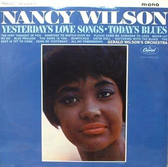 Nancy Wilson...Yesterday's Love Songs - Today's Blues