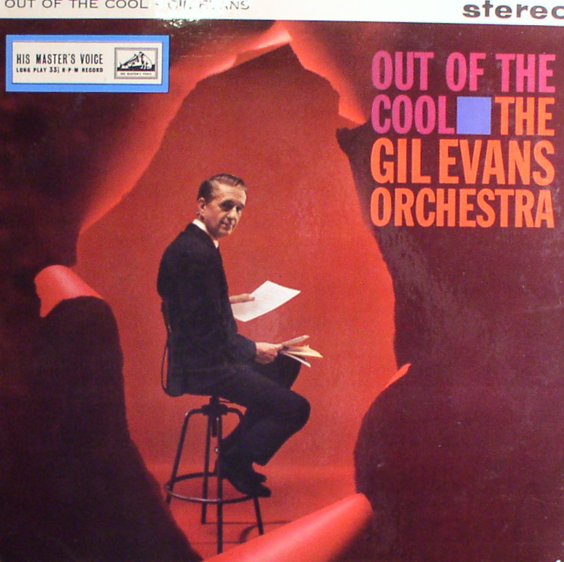 Gil Evans Orchestra... Out of the Cool