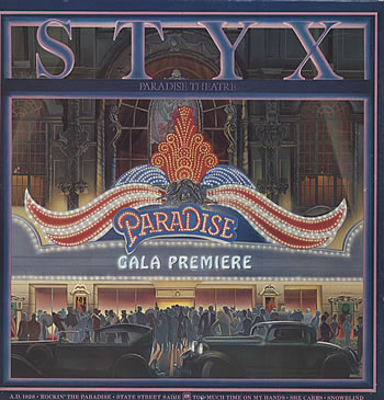Styx... Paradise Theater