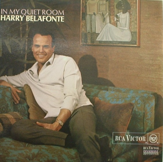 Harry Belafonte... In My Quiet Room