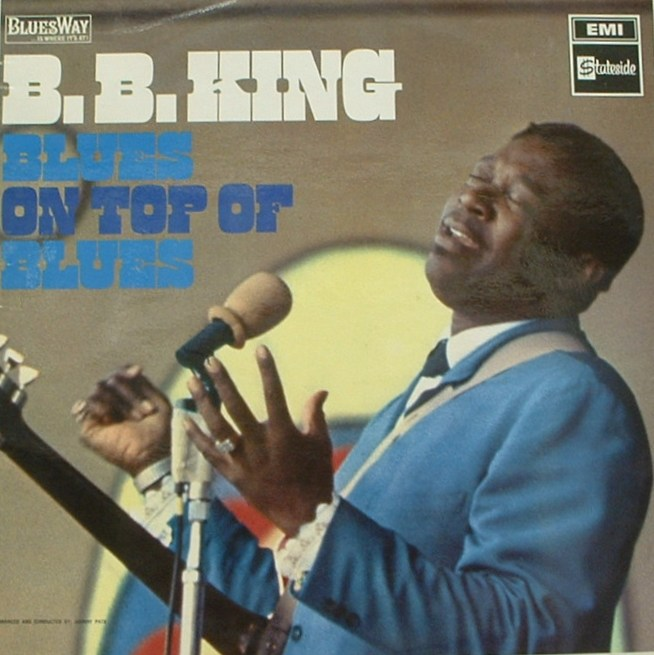 B.B. King...Blues on Top of Blues