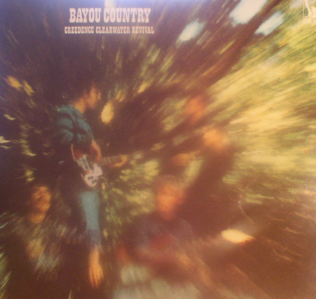 Creedence Clearwater Revival... Bayou Country