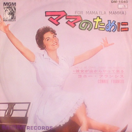 Connie Francis.. For Mama / She'll Be Coming ... Japanese