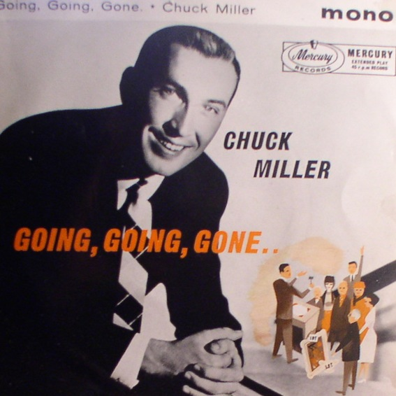 Chuck Miller... Going, Going, Gone [UK EP] - Click Image to Close