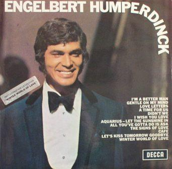 Englebert Humperdink...Same