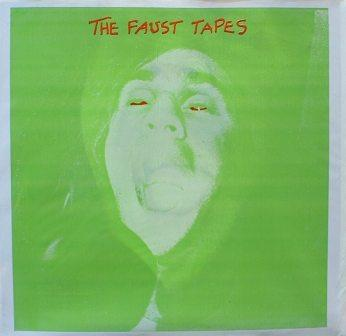 Faust...The Faust Tapes