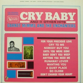 Garnet Mimms...Cry Baby & 11 Other Hits