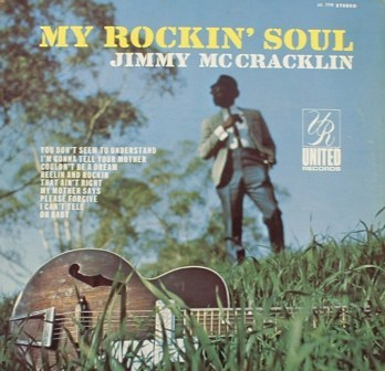 Jimmy McCracklin...My Rockin' Soul