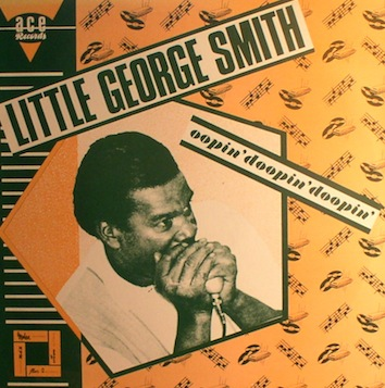 Little George Smith... Oopin', Doopin,Doopin'