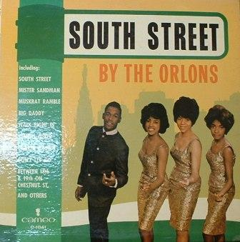 Orlons, The...South Street