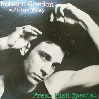 Robert Gordon...Fresh Fish Special