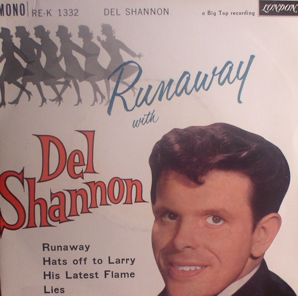 Del Shannon... Runaway With [UK EP]