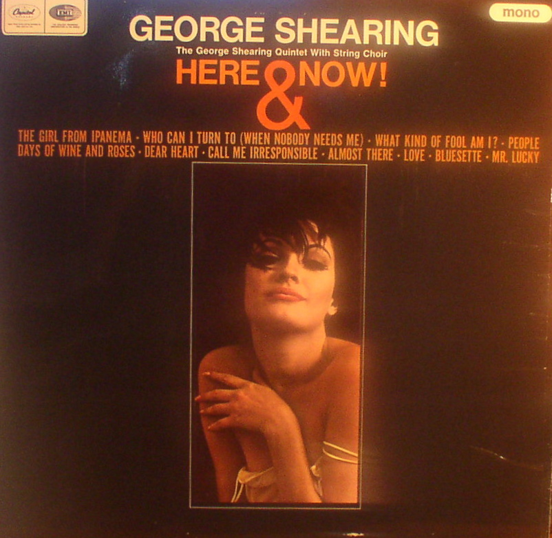 George Shearing... Here & Now