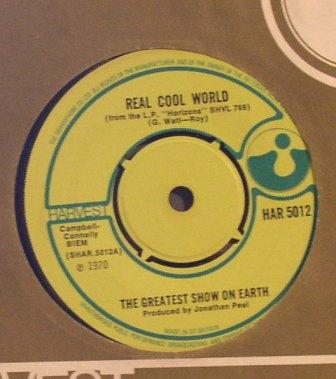 Greatest Show on Earth, The...Real Cool World / Again & Again