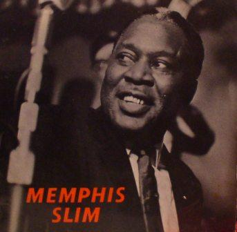 Memphis Slim...The World's Foremost Blues Singer