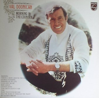 Val Doonican...Morning in the Country