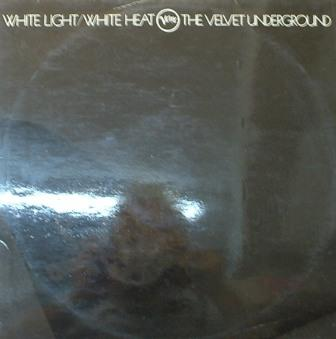 Velvet Underground, The...White Light / White Heat